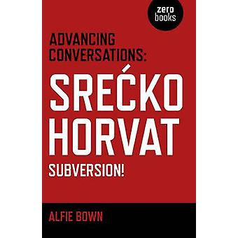 Advancing Conversations by Alfie Bown