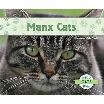 Manx Cats by Meredith Dash - 9781629700106 Book