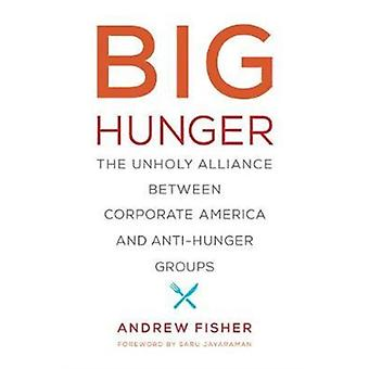 Big Hunger by Andrew Fisher