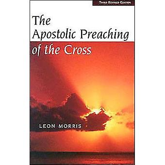 Apostolisk predikan av korset av L. Morris