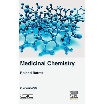 Medicinal Chemistry Fundamentals by Barret & Roland
