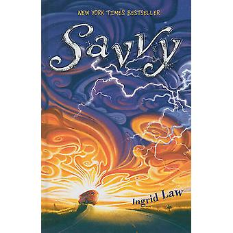 Savvy (large type edition) by Ingrid Law - 9781410435309 Book