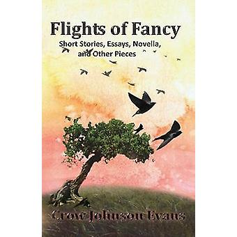 Flights of Fancy by Johnson & Crow Evans