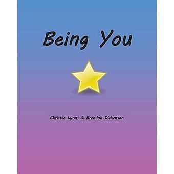 Being You by Lyons & C. E.