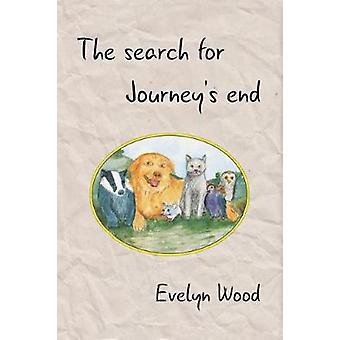 The search for journeys end by Wood & Evelyn