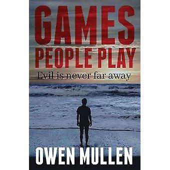 Games People Play by Mullen & Owen