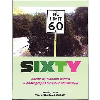 Sixty by Wizard & Mariann