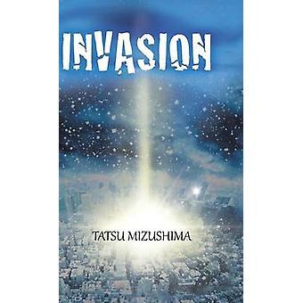 Invasion by Mizushima & Tatsu
