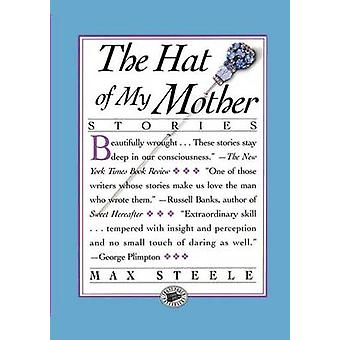The Hat of My Mother by Steele & Max
