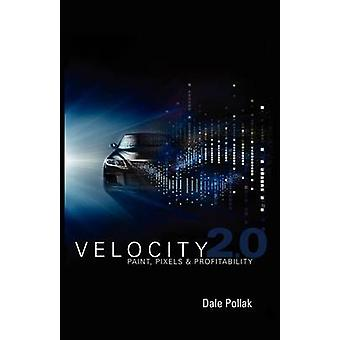 Velocity 2.0 by Pollak & Dale