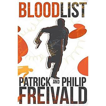 Blood List by Freivald & Patrick