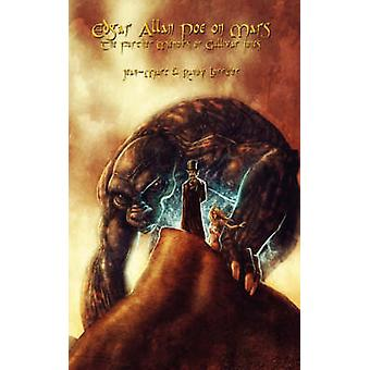 Edgar Allan Poe on Mars The Further Adventures of Gullivar Jones by Lofficier & JeanMarc