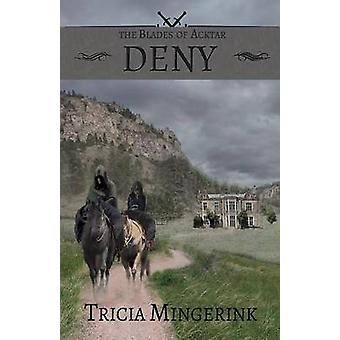 Deny by Mingerink & Tricia