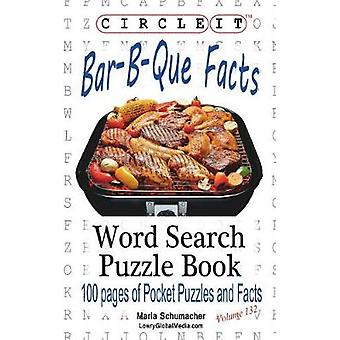 Circle It BarBQue  Barbecue  Barbeque Facts Word Search Puzzle Book by Lowry Global Media LLC