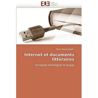 Internet Et Documents Litteraires by Diamantidaki & Fotini