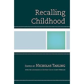 Recalling Childhood by Tarling & Nicholas