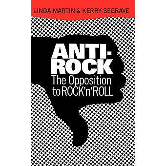 Anti-Rock - Opposition Rock & n & Apos; Roll Linda Martin - 97803068