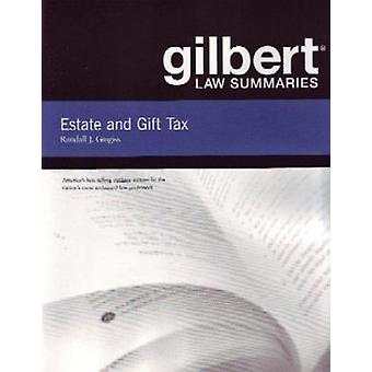 Estate and Gift Tax (Gilbert Law Summaries) Book