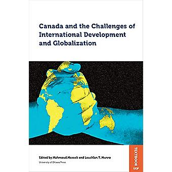 Canada and the Challenges of International Development and Globalizat