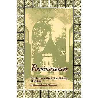 Reminiscences - Recollections About Elder Nektary of Optina by Eugenia