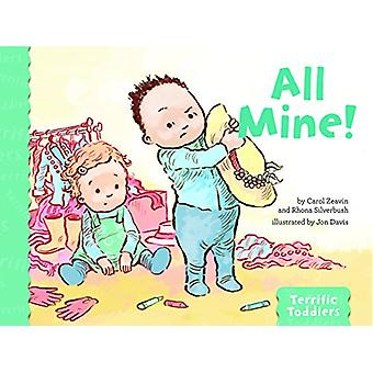 All Mine! by Carol Zeavin - 9781433828775 Book
