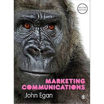 Marketing Communications (2nd Revised edition) by John Egan - 9781446