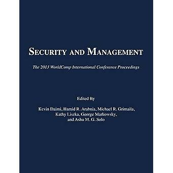 Security and Management - The 2013 Worldcomp International Conference