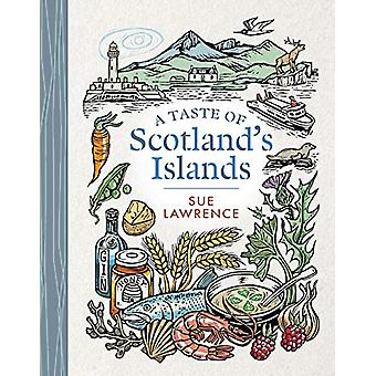 A Taste of Scotland's Islands by Sue Lawrence - 9781780276007 Book