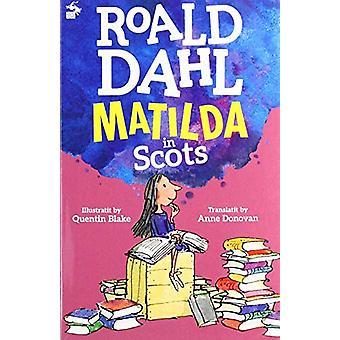 Matilda in Scots by Roald Dahl - 9781785302350 Book