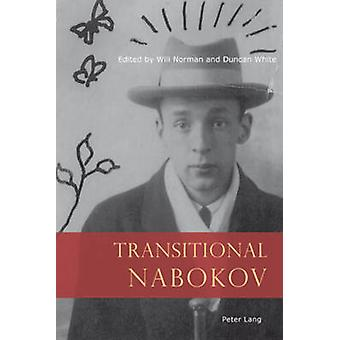 Transitional Nabokov (1st New edition) by Will Norman - Duncan White