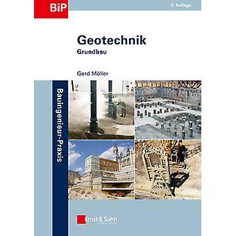 Geotechnik - Grundbau (3rd Revised edition) by Gerd Moller - 978343303