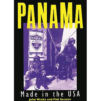 Panama - Made in the U.S.A. by John S. Weeks - Phil Gunson - 978090615