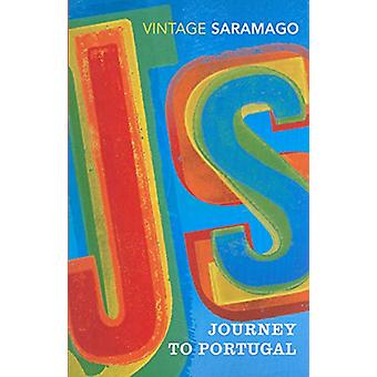 Journey to Portugal - A Pursuit of Portugal's History and Culture by J
