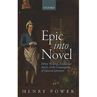 Epic into Novel de Henry Power