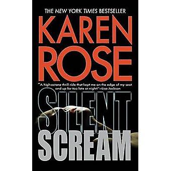 Silent Scream by Karen Rose - 9780446538367 Book