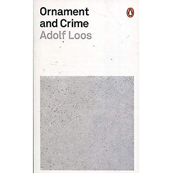 Ornament and Crime by Adolf Loos - 9780141392974 Book