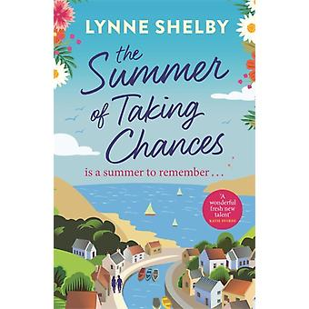 The Summer of Taking Chances by Shelby & Lynne