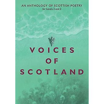 Voices of Scotland - An Anthology of Scottish Poetry for Levels 2 and