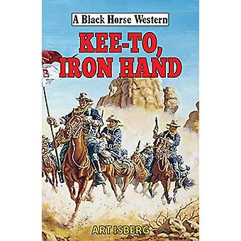 Kee-To - Iron Hand by Art Isberg - 9780719830754 Book