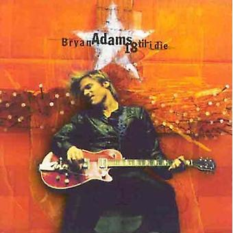 Bryan Adams - 18 Til ich sterben [CD] USA import