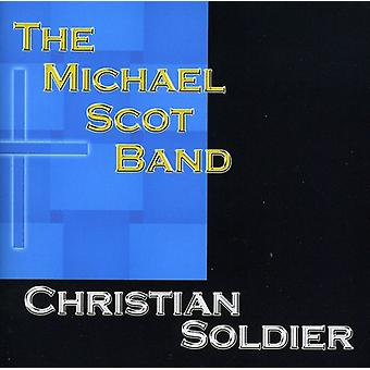 Michael Scot Band - Christian Soldier [CD] USA import