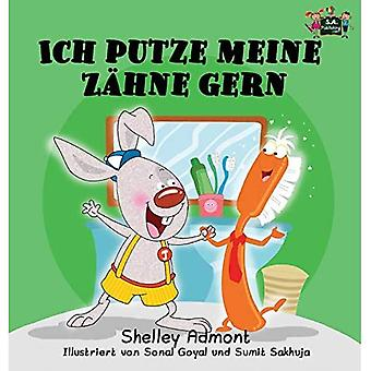Ich Putze Meine Zahne Gern: I Love to Brush My Teeth (German Edition) (German Bedtime Collection)