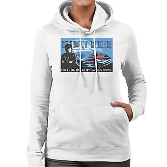 Knight Rider Chicks Dig My Car Women's Hooded Sweatshirt