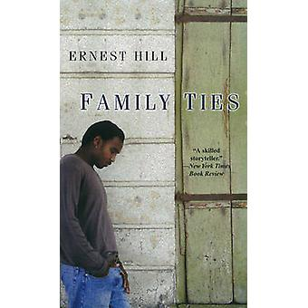 Family Ties by Ernest Hill - 9780758213143 Book