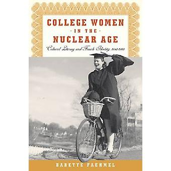 Collegekvinnor i nukleär ålder - kulturell läskunnighet och kvinnlig identi
