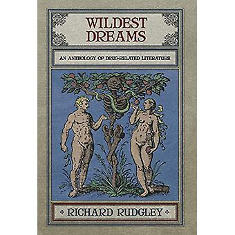 Wildest Dreams by Richard Rudgley - 9781910524053 Book