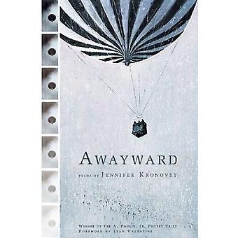 Awayward by Jennifer Kronovet - 9781934414187 Book