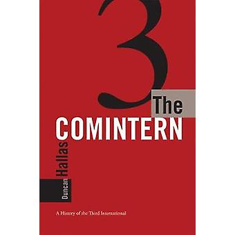 COMINTERN THE A History of the Third International