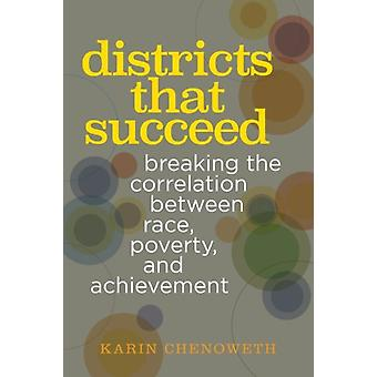 Districts That Succeed by Karin Chenoweth