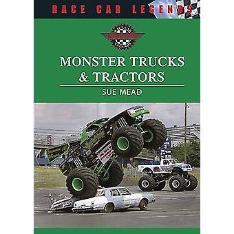 Monster Trucks and Tractors by Sue Mead